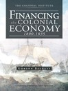 FINANCING the COLONIAL ECONOMY 1800-1835 (eBook)