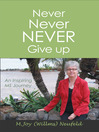 Never Never NEVER Give up (eBook): An Inspiring MS Journey