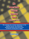 An American Citizen Speaks Out! Politics and Society (eBook)
