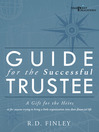 Guide for the Successful Trustee (eBook): A Gift for the Heirs