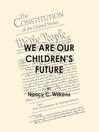 We are our Children's Future (eBook)