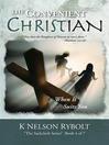 THE CONVENIENT CHRISTIAN (eBook): When It Suits You