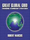 Great Global Grid (eBook): Emerging Technology Strategies