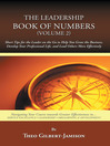 The Leadership Book of Numbers, Volume 2 (eBook): Short Tips for the Leader on the Go to Help You Grow the Business, Develop Your Professional Life, and Lead Others More Effectively