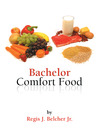 Bachelor Comfort Food (eBook)