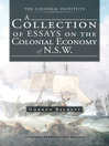 A Collection Of Essays On The Colonial Economy Of N.S.W. (eBook)