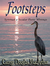 Footsteps (eBook): Spiritual & Secular Poetic Writings