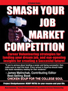 SMASH YOUR JOB MARKET COMPETITION (eBook): Career Volunteering Strategies for Landing Your Dream Job and Eye-Opening Insights for Creating a Successful Future
