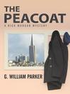 The Peacoat (eBook): A Rick Morgan Mystery