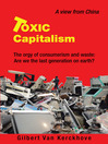 Toxic Capitalism (eBook): The orgy of consumerism and waste: Are we the last generation on earth?