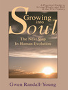 Growing Into Soul (eBook): The Next Step in Human Evolution