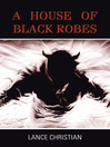 A House Of Black Robes (eBook)