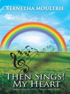 Then Sings! My Heart (eBook)