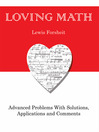 Loving Math (eBook): Advanced Problems with Solutions, Applications and Comments
