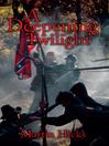 A Deepening Twilight (eBook)