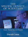 The Specific Density of Scientists (eBook): And Their Secret Fears