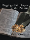 Digging A Little Deeper in the Psalms (eBook): A Book of Biblical Inspiration