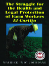 The Struggle for the Health and Legal Protection of Farm Workers (eBook): El Cortito
