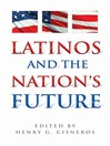 Latinos and the Nation's Future (eBook)