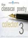 The Classical Poetry Collection, Volume 3 (MP3)