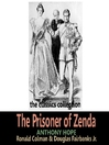 The Prisoner of Zenda (MP3): Ruritania Series, Book 1