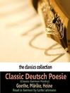 Classic Deutsch Poesie (MP3): Classic German Poetry
