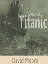 The Story of Titanic (MP3)