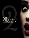 Ghostly Short Stories, Volume 2 (MP3)