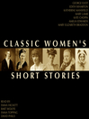 Classic Women's Short Stories (MP3)
