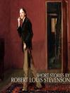 Short Stories by Robert Louis Stevenson (MP3)