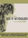 Alice in Wonderland (MP3): Alice Series, Book 1