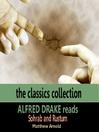 Alfred Drake Reads Sohrab & Rustum (MP3)