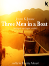 Three Men in a Boat (MP3): Travelogue Version