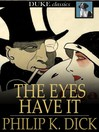 The Eyes Have It [electronic resource]