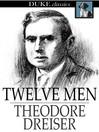 Twelve Men [electronic resource]