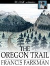 The Oregon Trail [electronic resource]