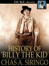 History of 'Billy the Kid' [electronic resource]