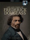 The Narrative of the Life of Frederick Douglass [electronic resource]