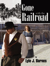 Gone with the Railroad (eBook)