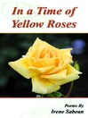 In A Time of Yellow Roses (eBook)
