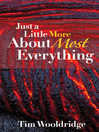 Just a Little More about Most Everything (eBook)