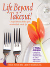 Life Beyond Take Out (eBook)