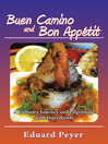 Buen Camino and Bon Appetit (eBook): A Culinary Journey and Pilgrimage With Ingredients
