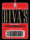 Backstage Pass to a Diva's Budget (eBook)