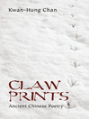 Claw Prints (eBook): Ancient Chinese Poetry