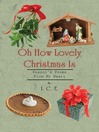 Oh How Lovely Christmas Is (eBook)