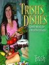 Trish's Dishes (eBook): Family Meals for A Healthy Lifestyle