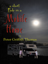 A Short Ride in a Mobile Home (eBook)