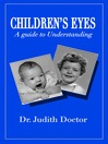 Children's Eyes (eBook): A Guide to Understanding