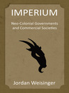 Imperium (eBook): Neo-Colonial Governments and Commercial Societies